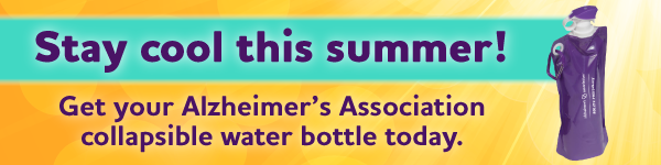 Stay cool this summer! Get your Alzheimer's Association collapsible water bottle today.