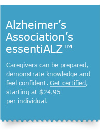 Alzheimer's Association's essentiALZ™ - Get certified.