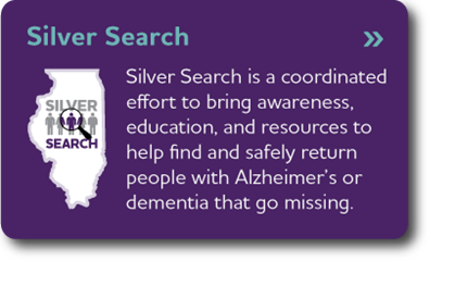 Silver Search - Silver Search is a coordinated effort to bring awareness, education, and resources to help find and safely return people with Alzheimer's or dementia that go missing.